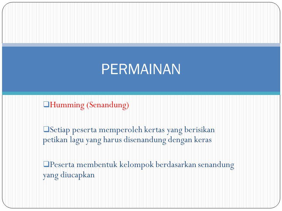 PERMAINAN Humming (Senandung)