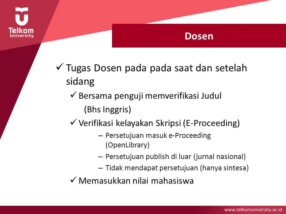 Tugas Dosen pada pada saat dan setelah sidang