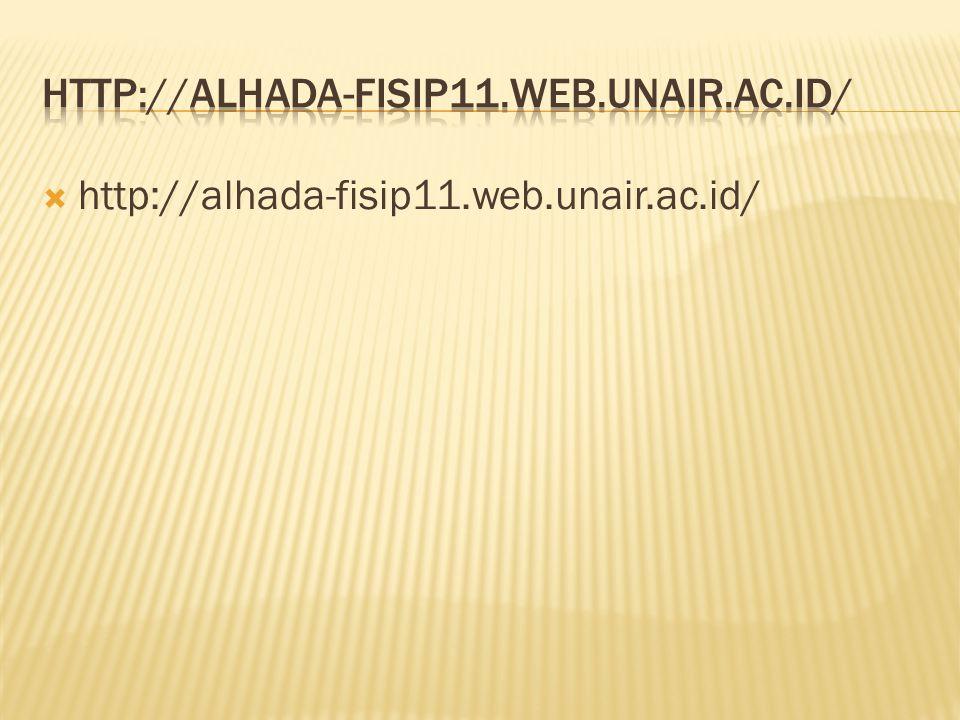 http://alhada-fisip11.web.unair.ac.id/ http://alhada-fisip11.web.unair.ac.id/