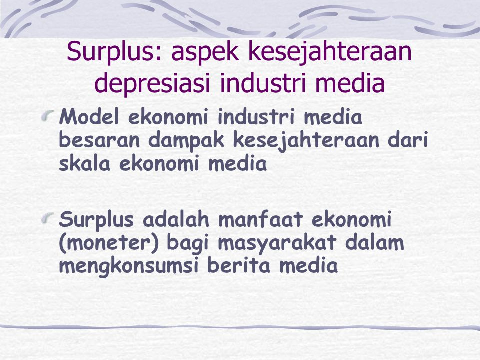 Surplus: aspek kesejahteraan depresiasi industri media