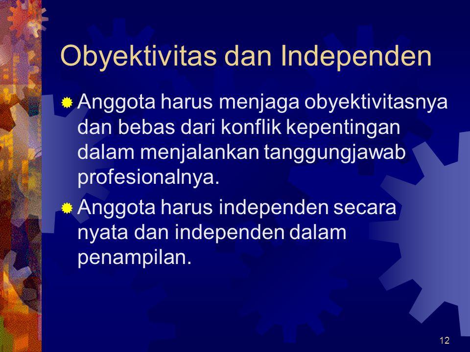 Obyektivitas dan Independen