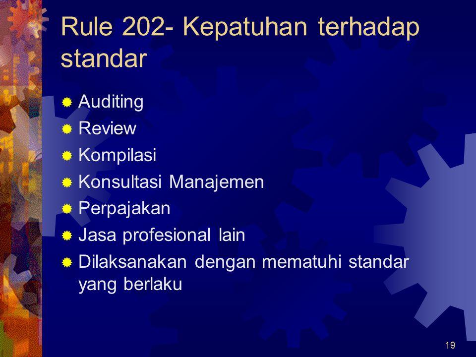 Rule 202- Kepatuhan terhadap standar