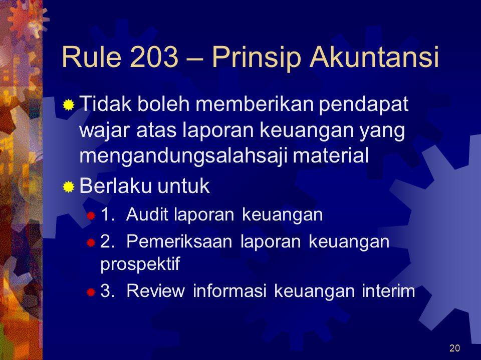 Rule 203 – Prinsip Akuntansi