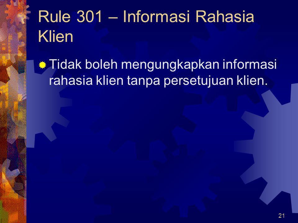 Rule 301 – Informasi Rahasia Klien