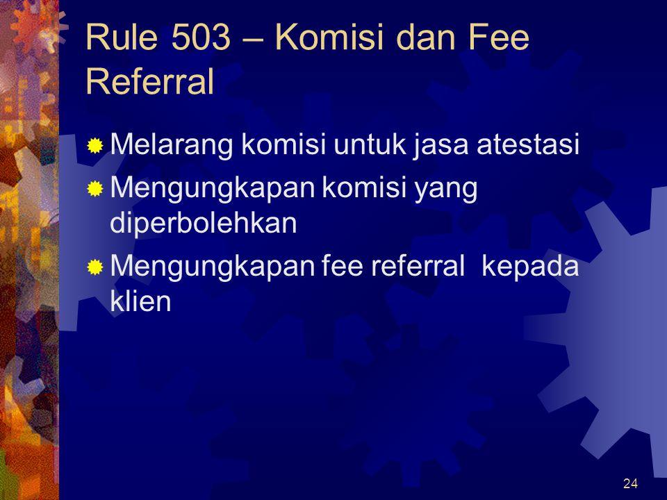 Rule 503 – Komisi dan Fee Referral