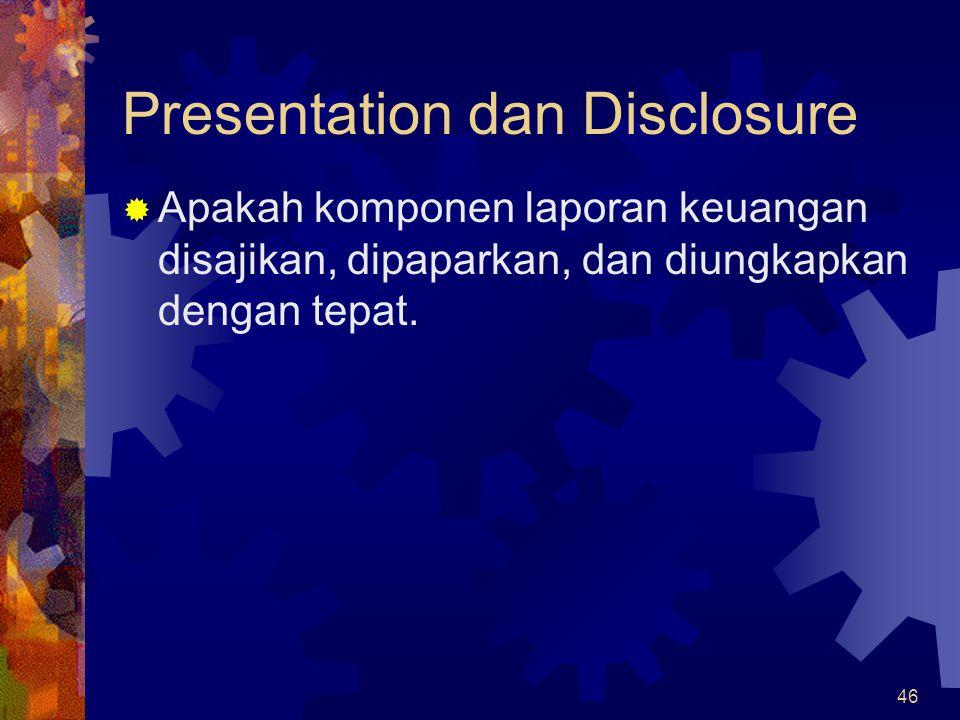 Presentation dan Disclosure