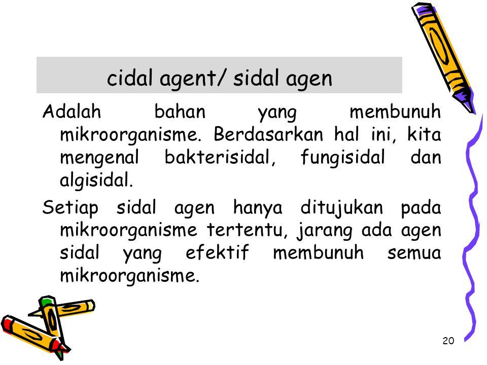 cidal agent/ sidal agen
