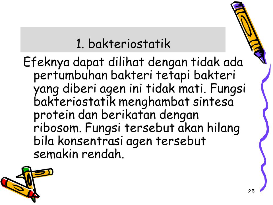 1. bakteriostatik