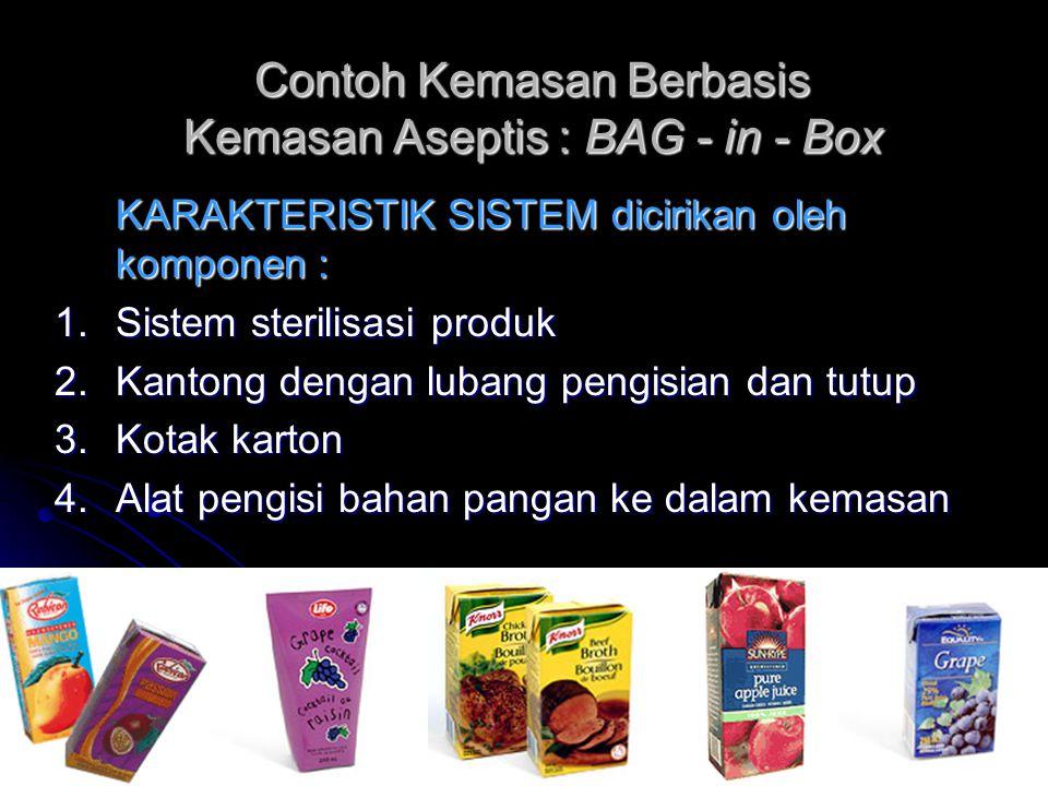 Contoh Kemasan Berbasis Kemasan Aseptis : BAG - in - Box