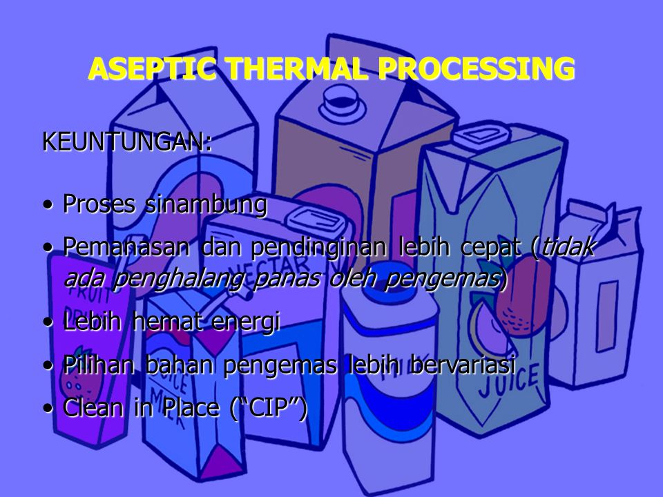 ASEPTIC THERMAL PROCESSING