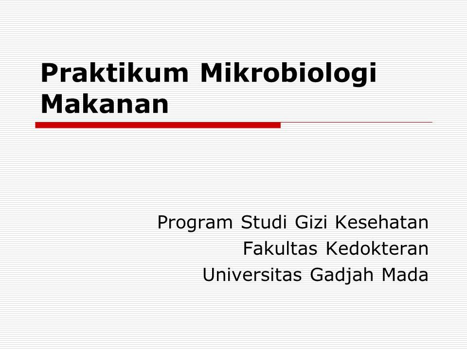 Praktikum Mikrobiologi Makanan