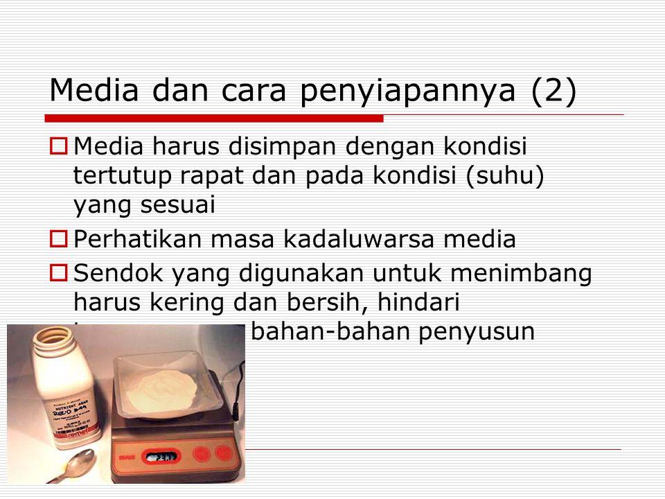 Media dan cara penyiapannya (2)