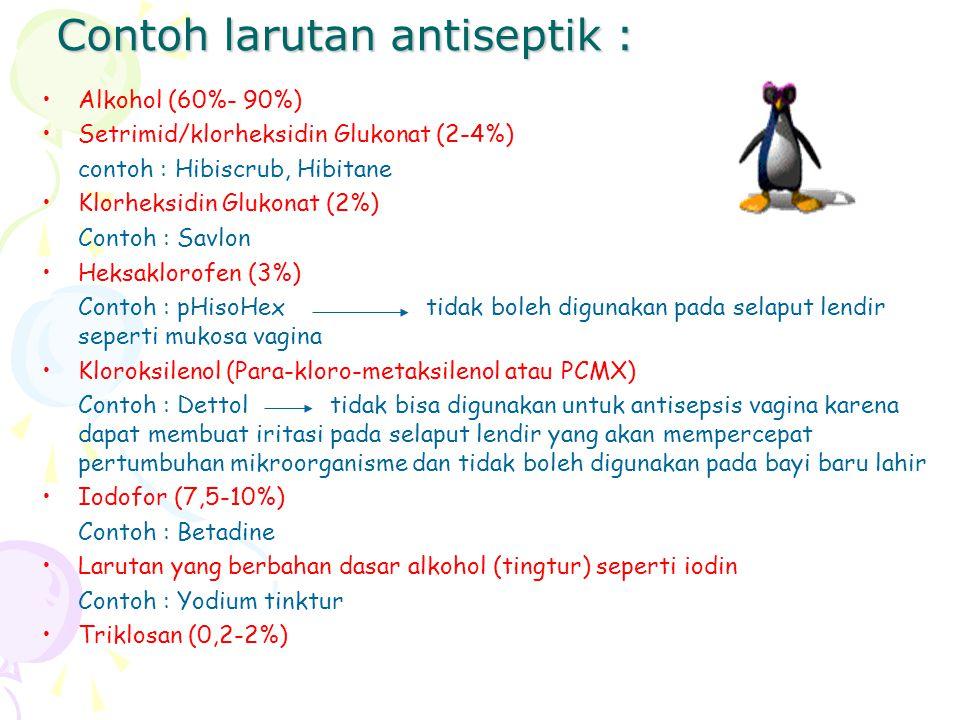 Contoh larutan antiseptik :