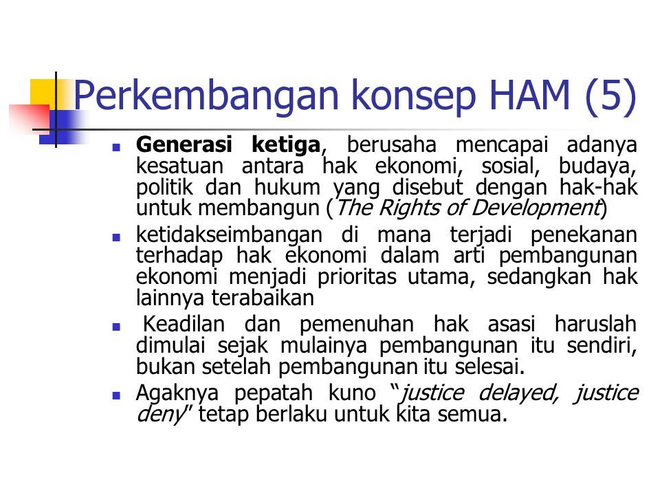 Perkembangan konsep HAM (5)