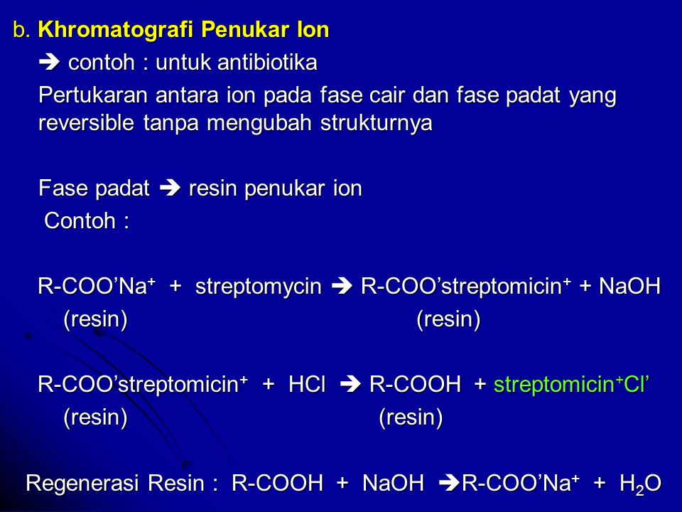 b. Khromatografi Penukar Ion