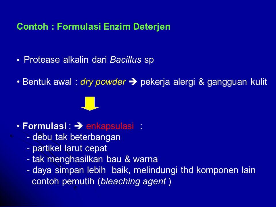 Contoh : Formulasi Enzim Deterjen