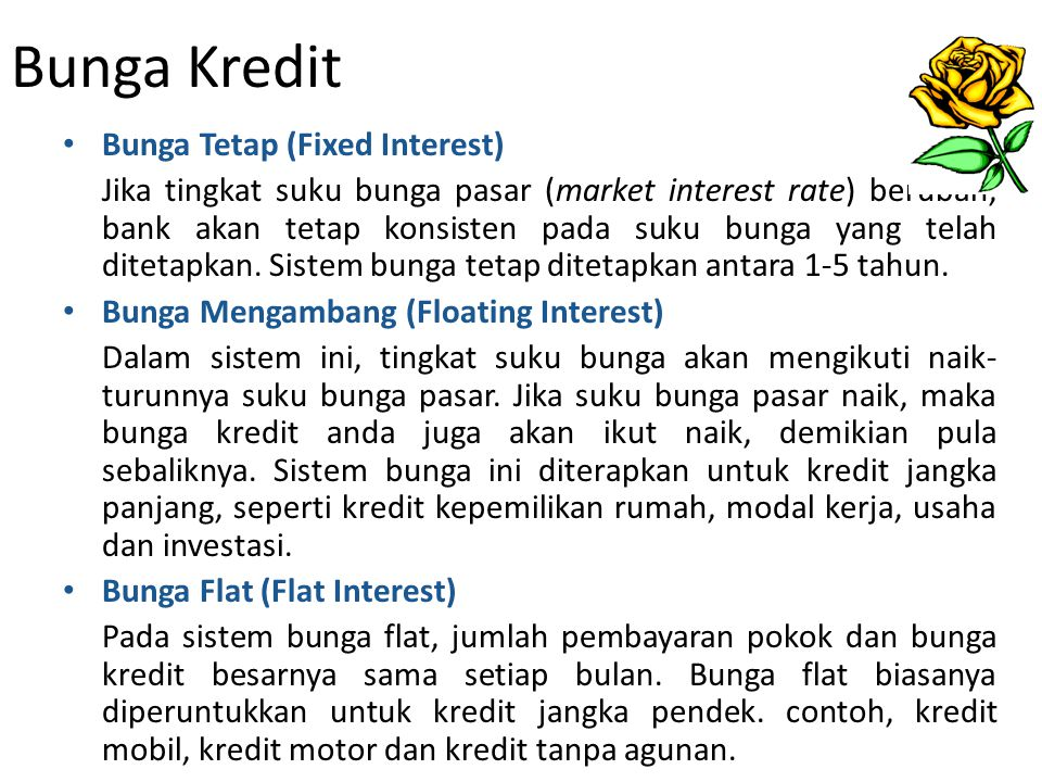 Bunga Kredit Bunga Tetap (Fixed Interest)
