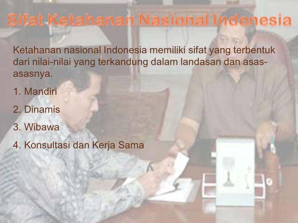 Sifat Ketahanan Nasional Indonesia
