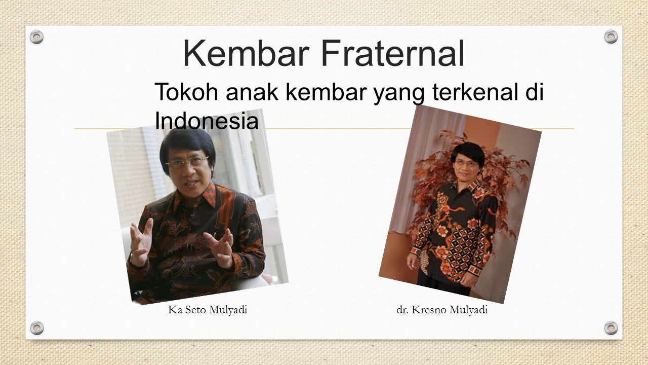 Kembar Fraternal Tokoh anak kembar yang terkenal di Indonesia