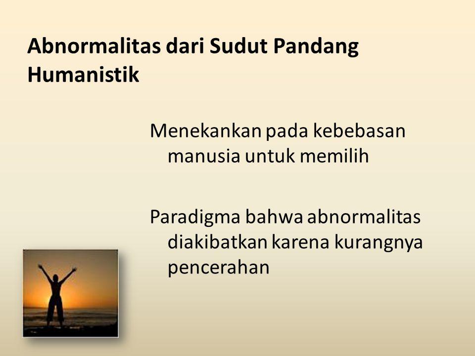 Abnormalitas dari Sudut Pandang Humanistik