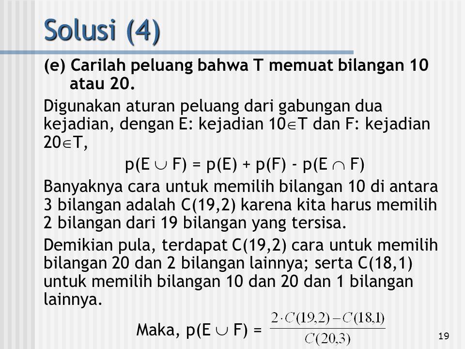 p(E  F) = p(E) + p(F) - p(E  F)