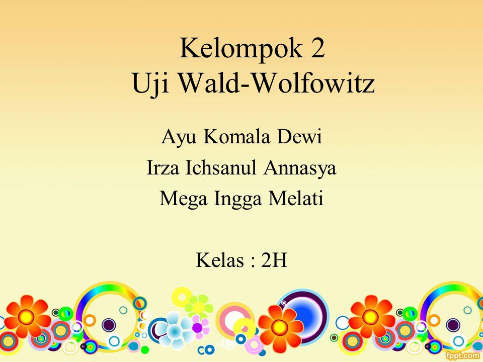 Kelompok 2 Uji Wald-Wolfowitz