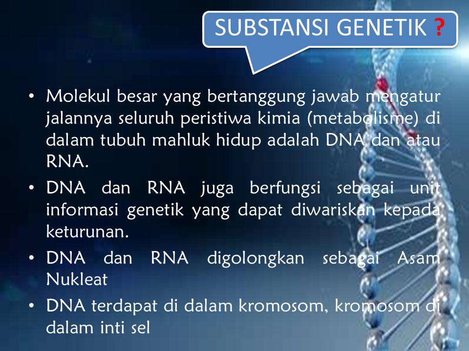 SUBSTANSI GENETIK