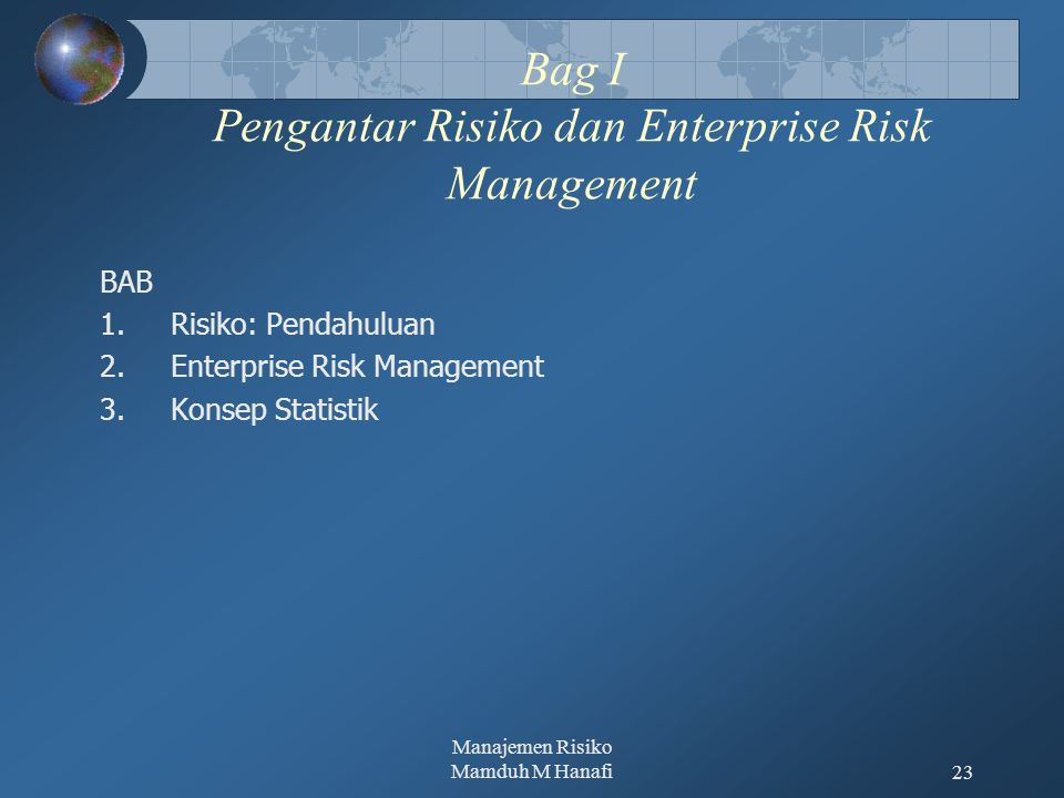 Bag I Pengantar Risiko dan Enterprise Risk Management
