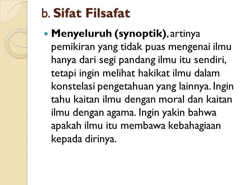 b. Sifat Filsafat