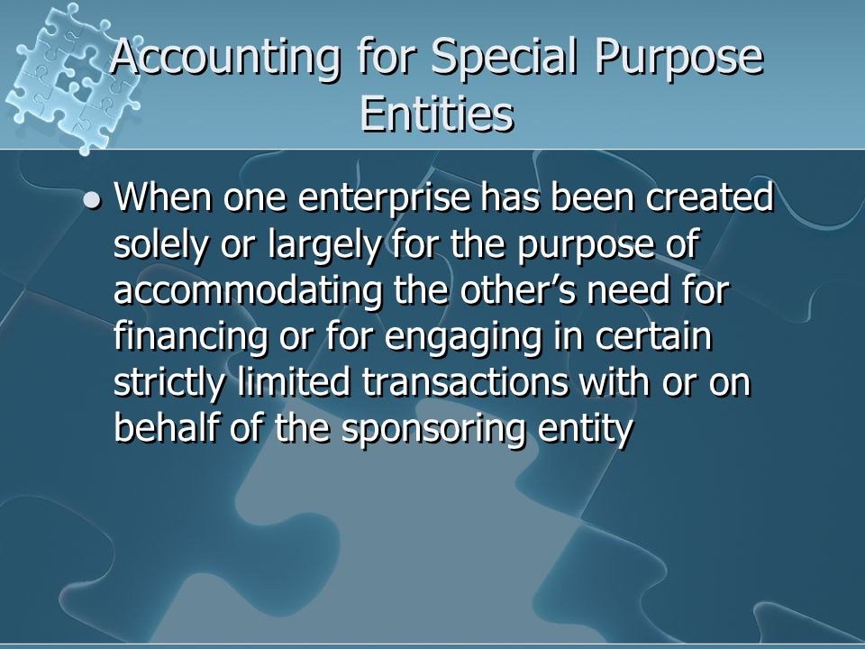 Accounting for Special Purpose Entities