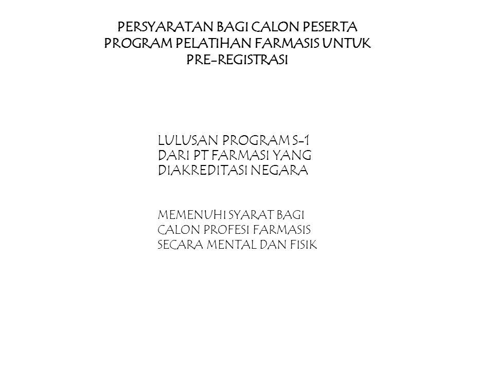 LULUSAN PROGRAM S-1 DARI PT FARMASI YANG DIAKREDITASI NEGARA