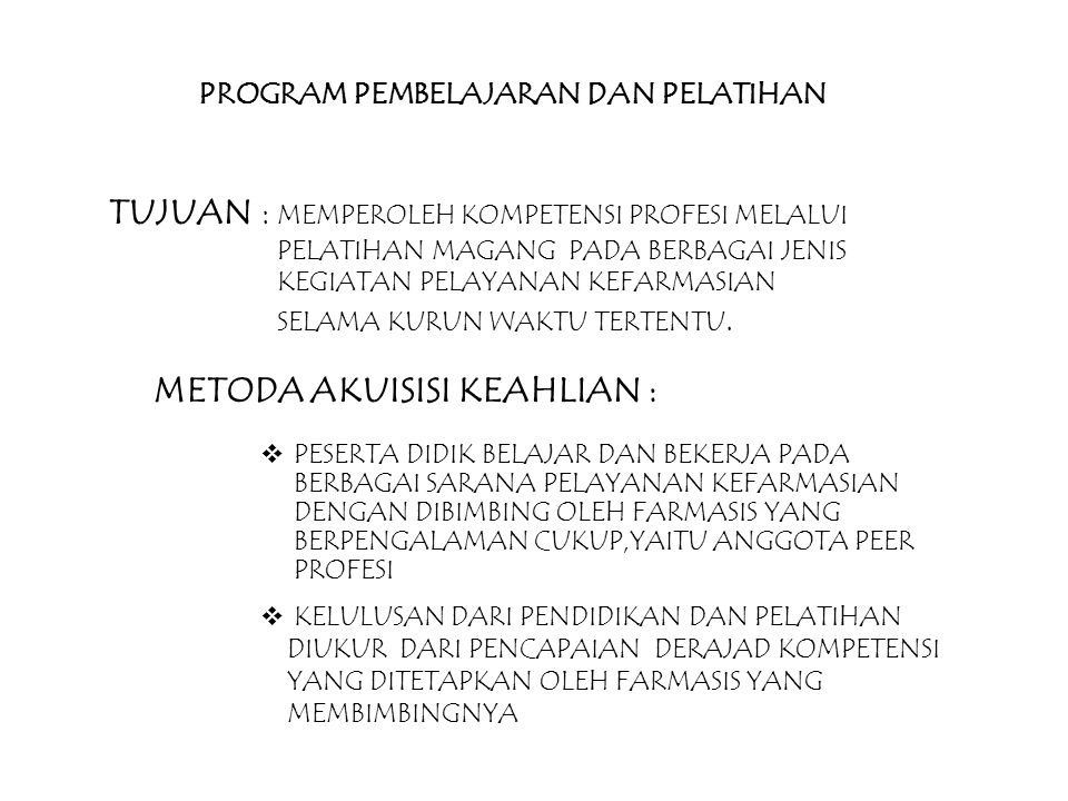 METODA AKUISISI KEAHLIAN :