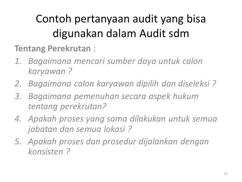 Contoh pertanyaan audit yang bisa digunakan dalam Audit sdm