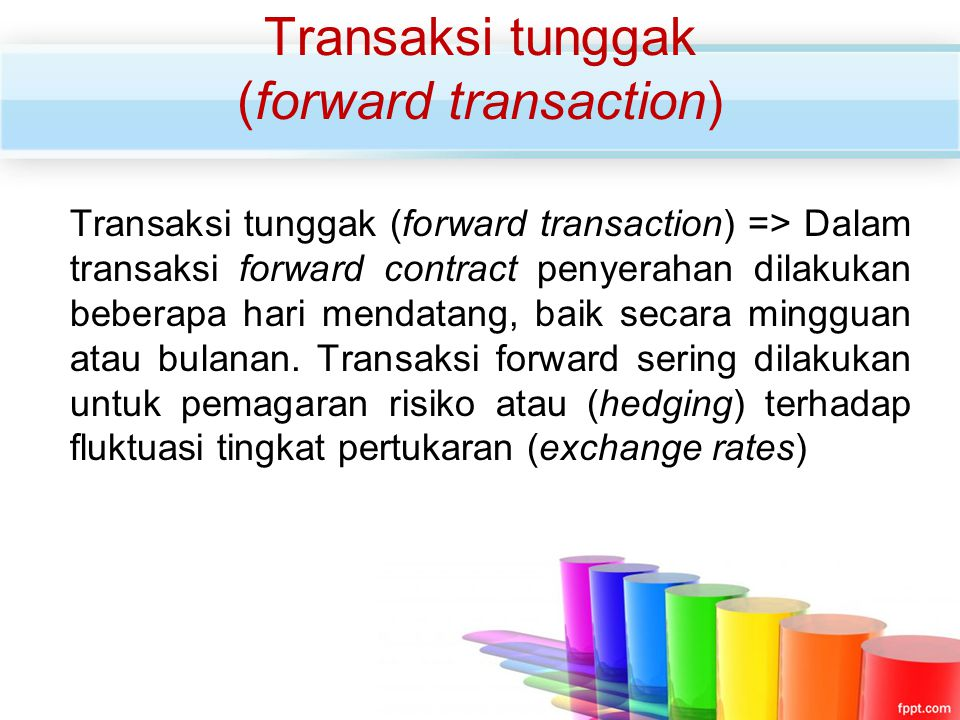 Transaksi tunggak (forward transaction)