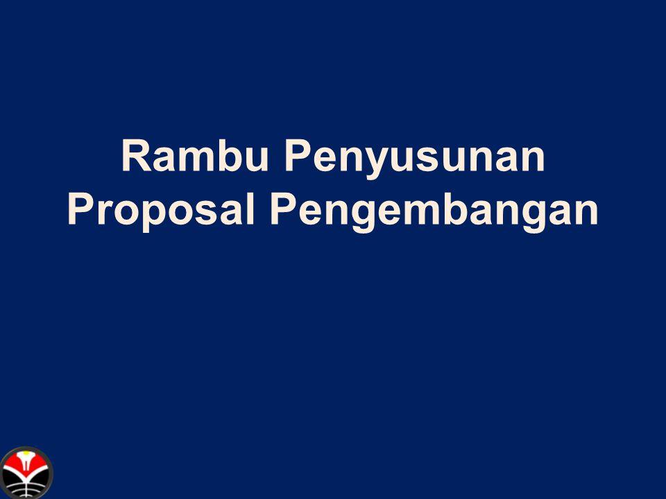 Rambu Penyusunan Proposal Pengembangan