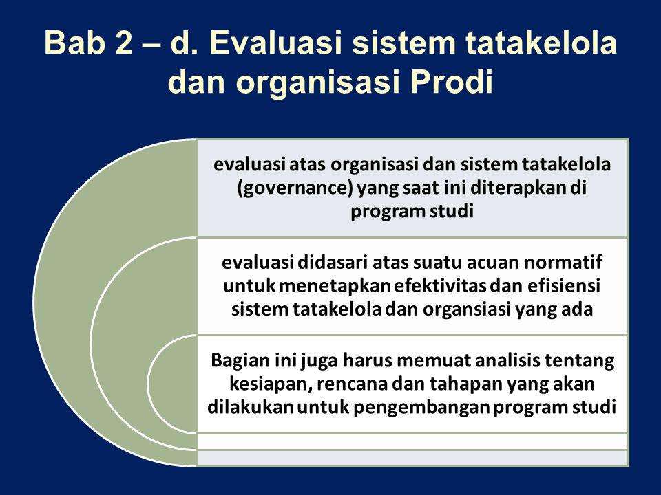 Bab 2 – d. Evaluasi sistem tatakelola dan organisasi Prodi