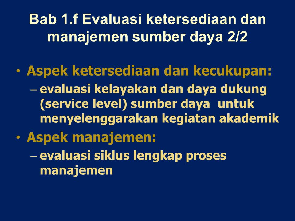 Bab 1.f Evaluasi ketersediaan dan manajemen sumber daya 2/2
