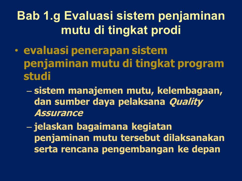 Bab 1.g Evaluasi sistem penjaminan mutu di tingkat prodi