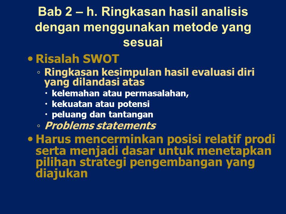 Bab 2 – h. Ringkasan hasil analisis dengan menggunakan metode yang sesuai