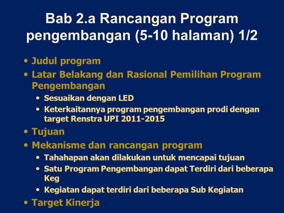 Bab 2.a Rancangan Program pengembangan (5-10 halaman) 1/2