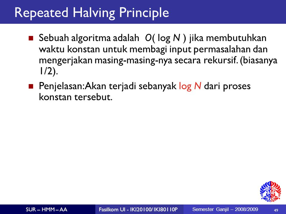 Repeated Halving Principle