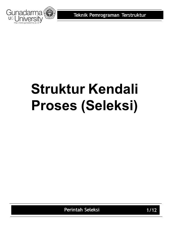 Struktur Kendali Proses (Seleksi)