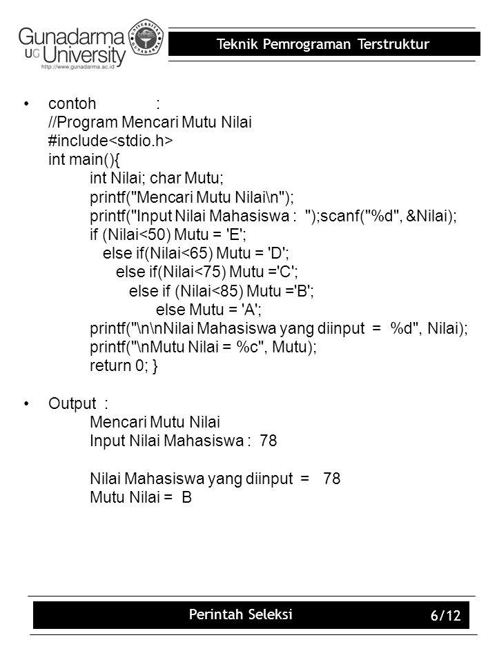 //Program Mencari Mutu Nilai #include<stdio.h> int main(){