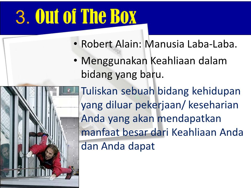 3. Out of The Box Robert Alain: Manusia Laba-Laba.