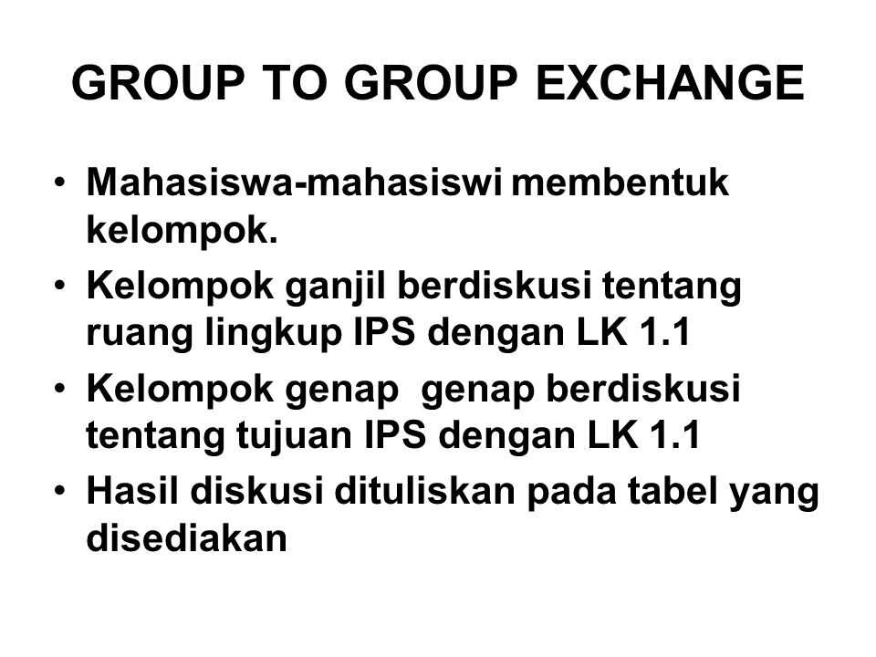 GROUP TO GROUP EXCHANGE