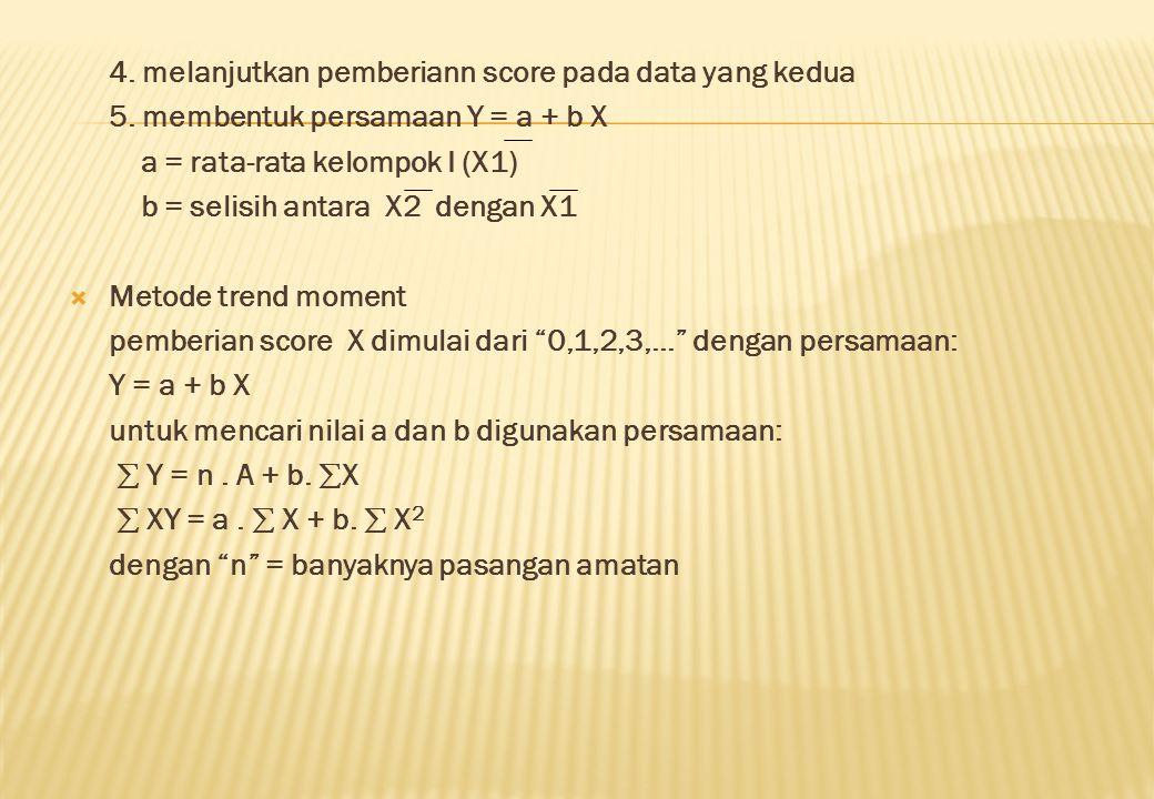 4. melanjutkan pemberiann score pada data yang kedua