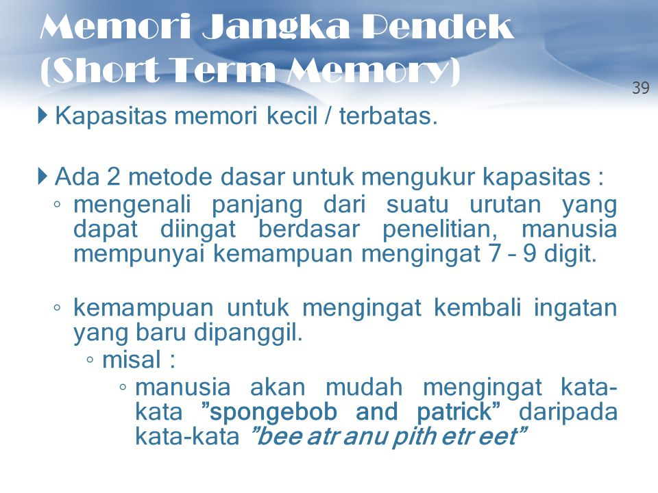 Memori Jangka Pendek (Short Term Memory)