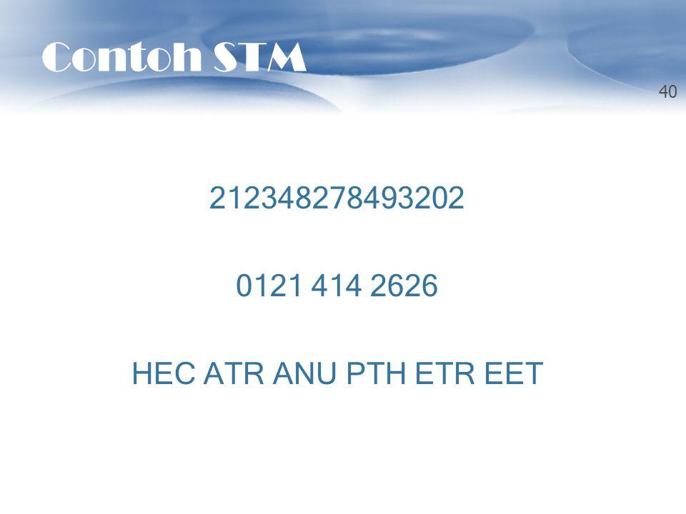Contoh STM 212348278493202 0121 414 2626 HEC ATR ANU PTH ETR EET