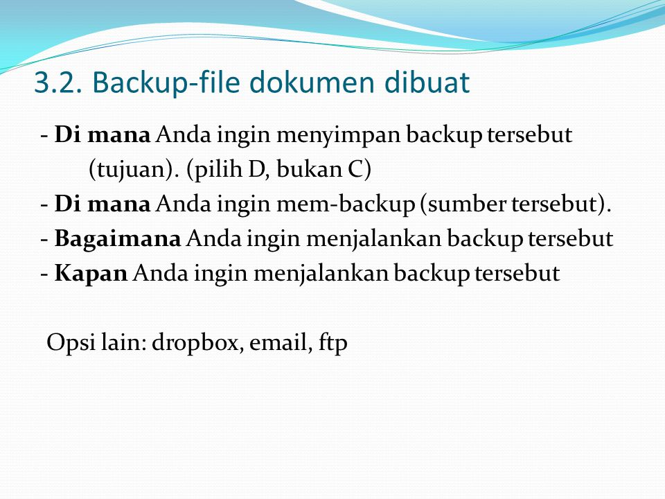 3.2. Backup-file dokumen dibuat