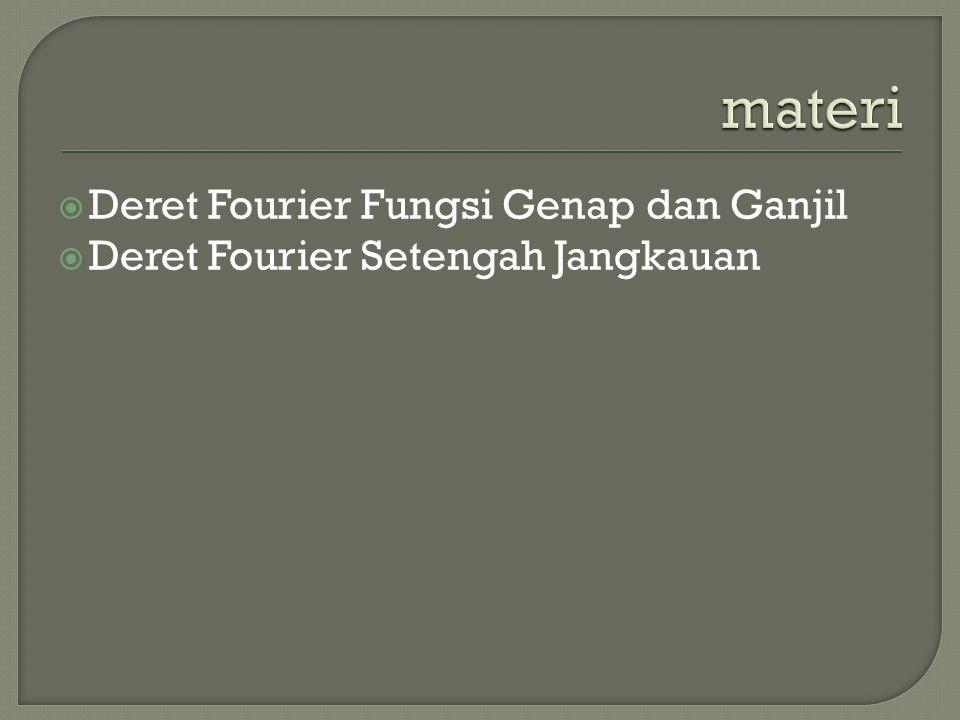 materi Deret Fourier Fungsi Genap dan Ganjil